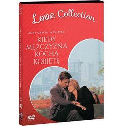 Kiedy Mężczyzna Kocha Kobietę (Dvd) Love Collection