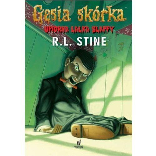 Książki dla młodzieży, Gęsia skórka Upiorna lalka Slappy - R.L. Stine (opr. miękka)
