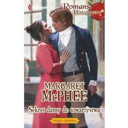 Sekret damy do towarzystwa - Margaret McPhee