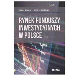 Rynek funduszy inwestycyjnych w Polsce (opr. broszurowa)