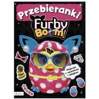 Wycinanki, Furby Boom! Przebieranki Książeczka z wycinankami i naklejkami - Praca Zbiorowa