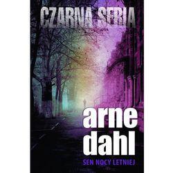 Sen nocy letniej - Arne Dahl (opr. miękka)