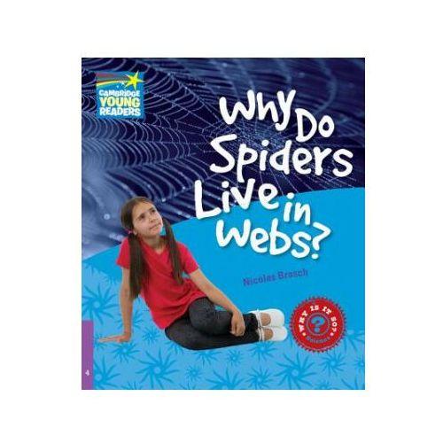 Książki do nauki języka, Why Do Spiders Live In Webs? Cambridge Young Readers. Poziom 4 (opr. miękka)