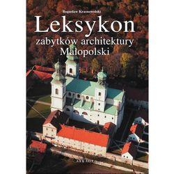 Leksykon zabytków architektury Małopolski (opr. twarda)
