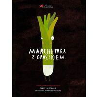 Książki dla dzieci, Marchewka z groszkiem (opr. twarda)