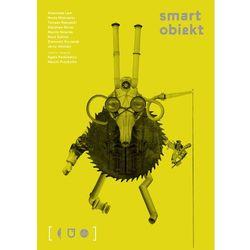 Smart Obiekt Mimowolne perwersje rzeczy. Darmowy odbiór w niemal 100 księgarniach!