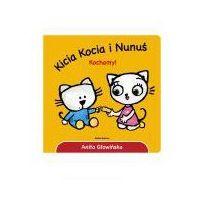 Książki dla dzieci, Kicia Kocia i Nunuś. Kochmy! (opr. kartonowa)