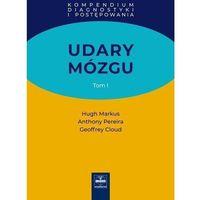 Książki medyczne, Udary mózgu. Kompendium diagnostyki i postępowania. Tom I (opr. twarda)