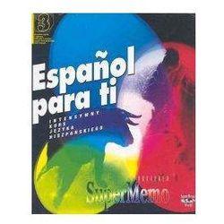 Espanol Para Ti - Int.Kurs hiszpańskiego