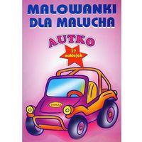 Książki dla dzieci, Autko Malowanki dla malucha (opr. miękka)