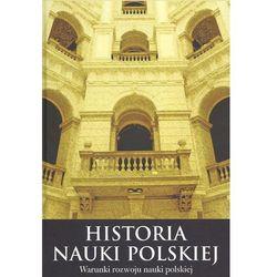 Historia nauki polskiej - Wysyłka od 3,99 - porównuj ceny z wysyłką (opr. twarda)
