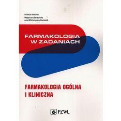 Farmakologia w zadaniach - berezińska małgorzata, wiktorowska-owczarek anna (opr. miękka)