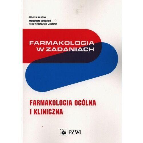 Książki medyczne, Farmakologia w zadaniach - berezińska małgorzata, wiktorowska-owczarek anna (opr. miękka)
