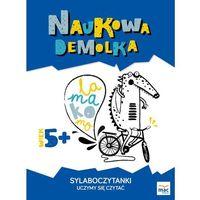 Książki dla dzieci, SYLABOCZYTANKI UCZYMY SIĘ CZYTAĆ NAUKOWA DEMOLKA (opr. broszurowa)