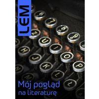 E-booki, Mój pogląd na literaturę - Stanisław Lem