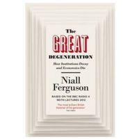 Biblioteka biznesu, The Great Degeneration (opr. miękka)