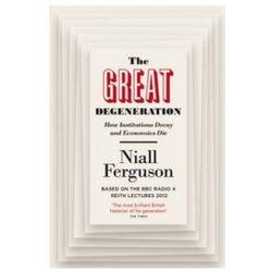 The Great Degeneration (opr. miękka)