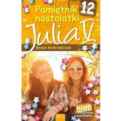 Beata Andrzejczuk: Pamiętnik nastolatki 10. Julia III e-book, okładka ebook