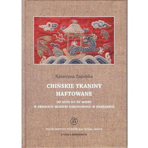 E-booki, Chińskie tkaniny haftowane od XVIII do XX wieku w zbiorach Muzeum Narodowego w Warszawie - Katarzyna Zapolska (PDF)