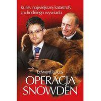 E-booki, Operacja Snowden. Kulisy największej katastrofy zachodniego wywiadu
