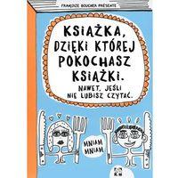 Literatura młodzieżowa, Książka dzięki której pokochasz książki (opr. miękka)