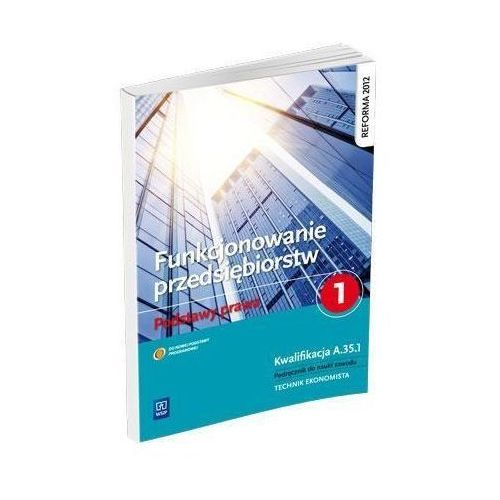 Biblioteka biznesu, Funkcjonowanie przedsiębiorstw Podstawy prawa 1 Podręcznik (opr. miękka)
