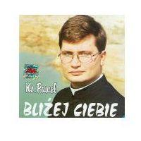 Muzyka religijna, Bliżej Ciebie - CD