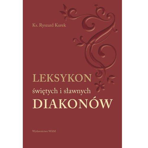 Książki religijne, Leksykon świętych i sławnych Diakonów (opr. miękka)