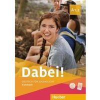 Książki do nauki języka, Dabei! a1.2 kb hueber - gabriele kopp, josef alberti, siegfried buttner