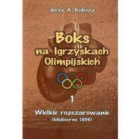 Albumy, Boks na Igrzyskach Olimpijskich 1 Wielkie rozczarowanie (opr. miękka)