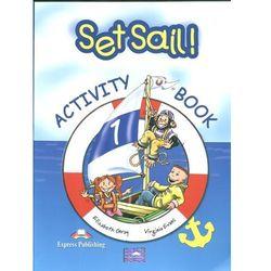 Set Sail! 1. Activity Book (opr. miękka)