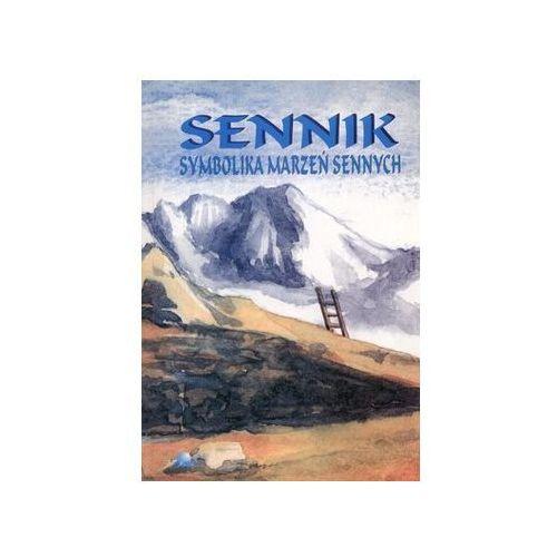 Senniki, wróżby, numerologia i horoskopy, Sennik symbolika marzeń sennych (opr. miękka)