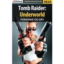 Tomb Raider: Underworld - poradnik do gry