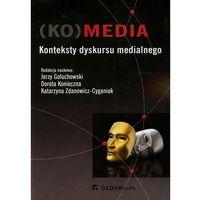 Książki o biznesie i ekonomii, KOmedia Konteksty dyskursu medialnego + kod na książkę za 1 grosz (opr. miękka)