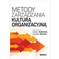 Leksykony techniczne, Metody zarządzania kulturą organizacyjną - Dostępne od: 2014-11-24 (opr. miękka)