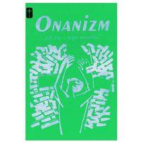 Książki religijne, Onanizm - jak się z tego uwolnić? (opr. miękka)