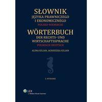 Książki prawnicze i akty prawne, Słownik języka prawniczego i ekonomicznego Polsko-niemiecki - Dostępne od: 2014-10-31 (opr. twarda)