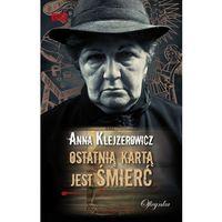 E-booki, Ostatnią kartą jest śmierć - Anna Klejzerowicz