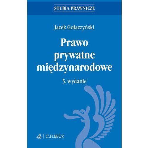 E-booki, Prawo prywatne międzynarodowe. Wydanie 5 - Jacek Gołaczyński (MOBI)
