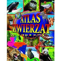Ilustrowany atlas zwierząt + zakładka do książki GRATIS (opr. twarda)