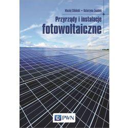 Przyrządy i instalacje fotowoltaiczne (opr. miękka)