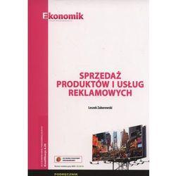 Sprzedaż produktów i usług reklamowych Podręcznik (opr. miękka)