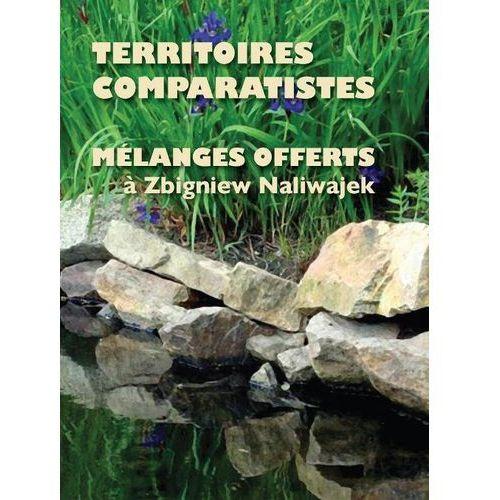 Pozostałe książki, Territoires comparatistes Melanges offerts a Zbigniew Naliwajek (opr. miękka)