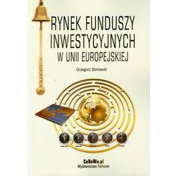 Rynek funduszy inwestycyjnych w Unii Europejskiej (opr. miękka)