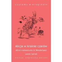 "E-booki, ""Alice's Adventures in Wonderland / Alicja w krainie czarów"" - Lewis Caroll"