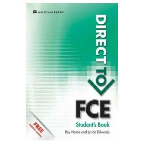 Książki do nauki języka, Direct To FCE Podręcznik Bez Klucza & Website Access (opr. miękka)