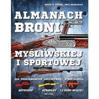 Hobby i poradniki, Almanach broni myśliwskiej i sportowej (opr. broszurowa)