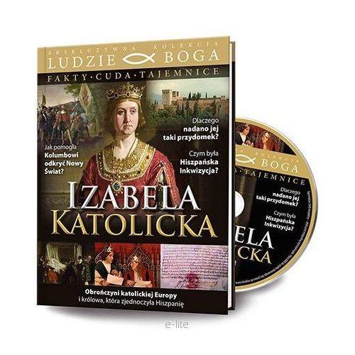 Filmy religijne i teologiczne, IZABELA KATOLICKA + Film DVD wyprzedaż 01/19 (-20%)