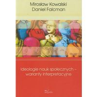 Pedagogika, Ideologie nauk społecznych - warianty interpretacyjne (opr. miękka)