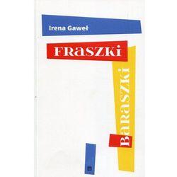 Fraszki baraszki - Irena Gaweł OD 24,99złKIOSK RUCHU (opr. miękka)